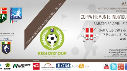 Locandina 9 tappa Regions' Cup Footgolf Piemonte 2015-2016 Individuale Asti AT sabato 30 aprile 2016 Facebook